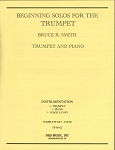 Beginning Solos for the Trumpet